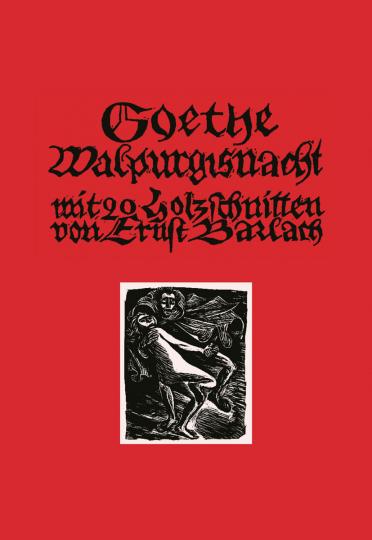Goethe Walpurgisnacht mit 20 Holzschnitten von Ernst Barlach.