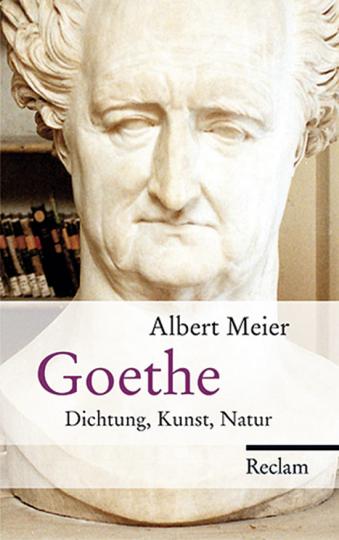 Goethe. Dichtung, Kunst, Natur.