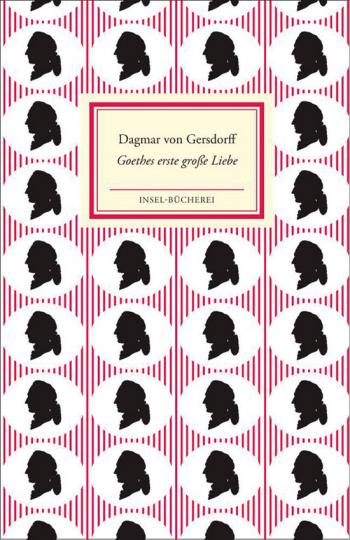 Goethes erste große Liebe.