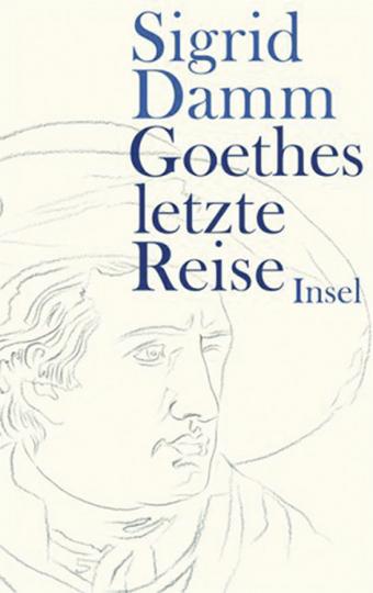 Goethes letzte Reise.