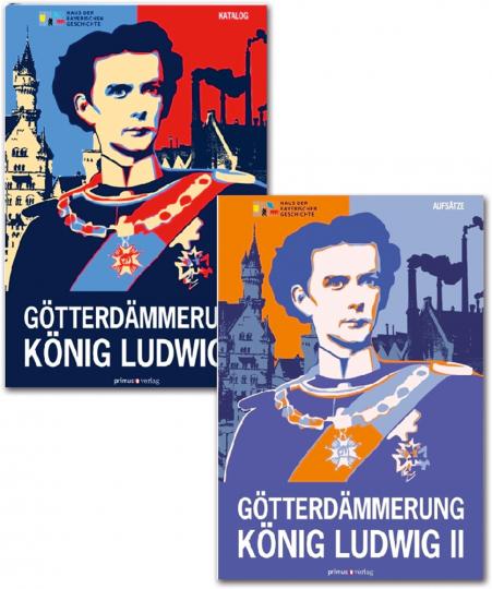 Götterdämmerung. König Ludwig II. von Bayern und seine Zeit. 2 Bände.