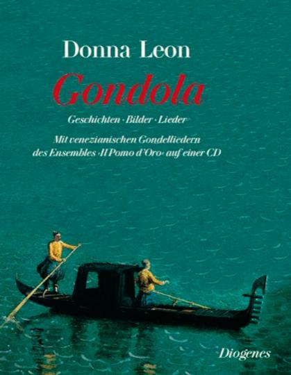Gondola. Geschichten, Bilder und Lieder. Mit CD.