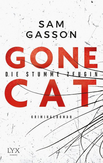 Gone Cat - Die stumme Zeugin.