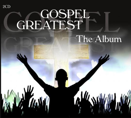 Gospel Greatest. The Album. 2 CDs.