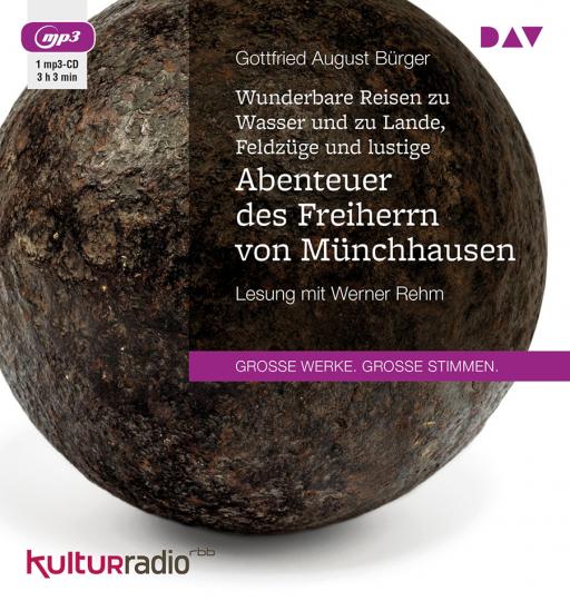 Gottfried August Bürger. Wunderbare Reisen zu Wasser und zu Lande, Feldzüge und lustige Abenteuer des Freiherrn von Münchhausen. mp3-CD.