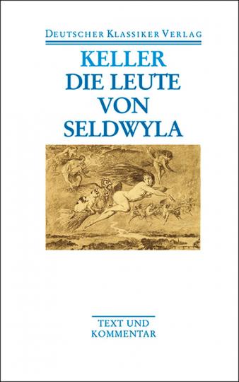 Gottfried Keller - Die Leute von Seldwyla. Band 10.