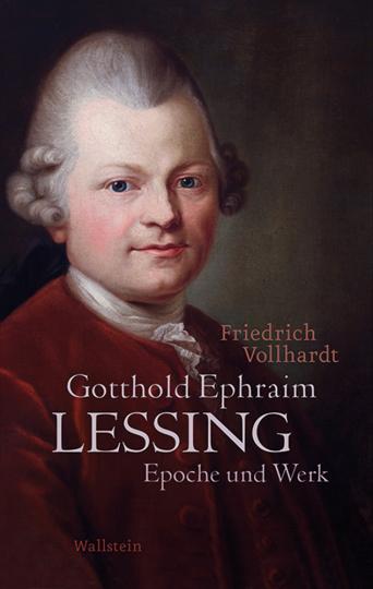 Gotthold Ephraim Lessing. Epoche und Werk.
