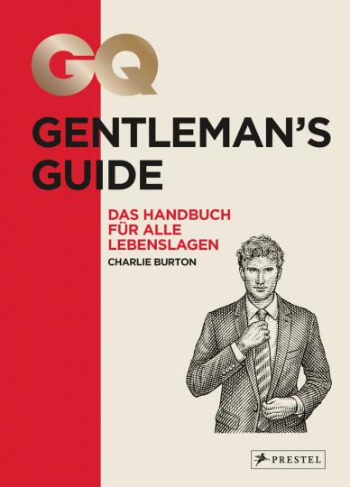 GQ Gentleman's Guide. Das Handbuch für alle Lebenslagen.