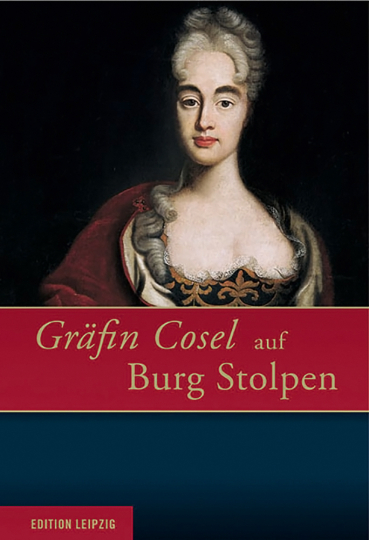 Gräfin Cosel auf Burg Stolpen.