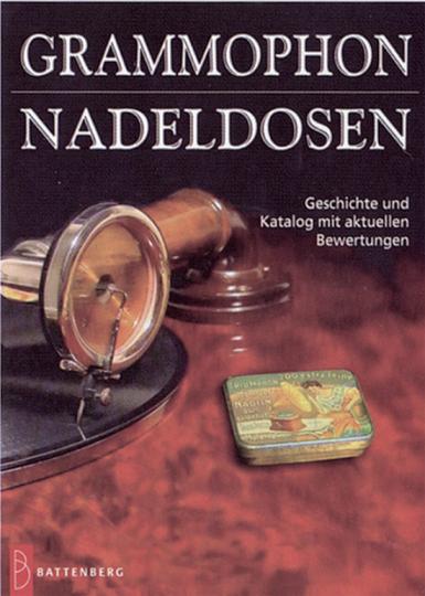 Grammophon-Nadeldosen. Geschichte und Katalog mit aktuellen Bewertungen.
