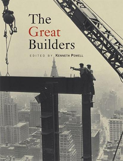 Great Builders. Große Konstrukteure.