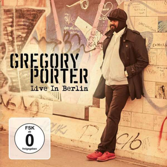 Gregory Porter. Live In Berlin 2016. 2 CDs + 1 Blu-ray Disc.