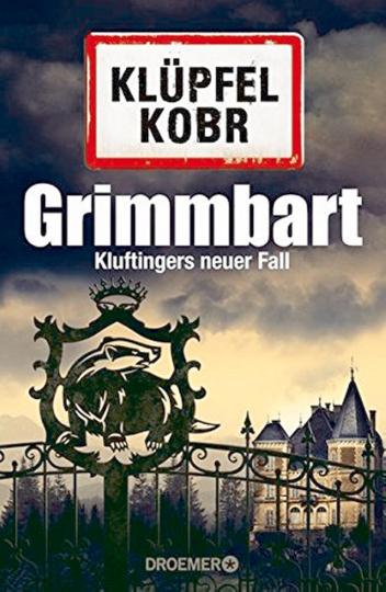 Grimmbart Kluftinger.