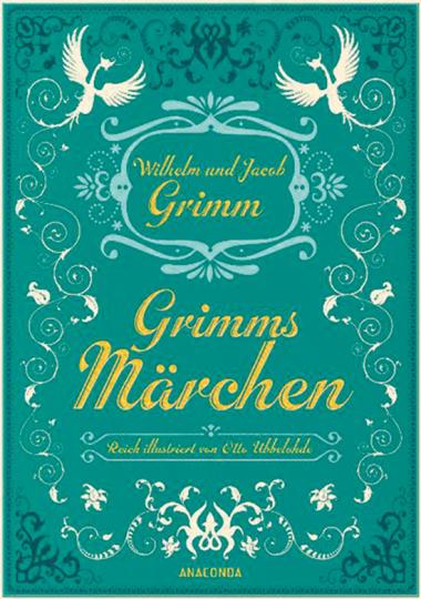Grimms Märchen. Vollständige Ausgabe.