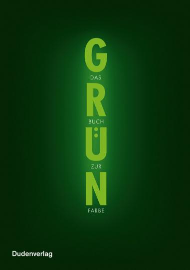 Grün. Das Buch zur Farbe.