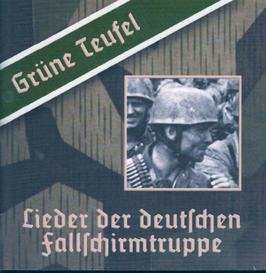 Grüne Teufel - Lieder der deutschen Fallschirmtruppe CD