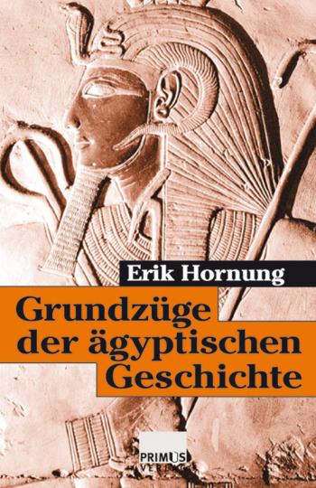 Grundzüge der ägyptischen Geschichte.