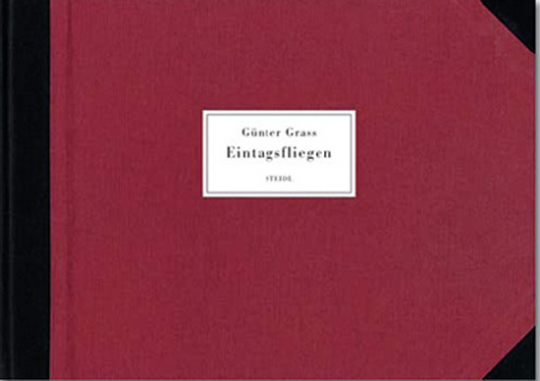 Günter Grass. Eintagsfliegen. Gelegentliche Gedichte.