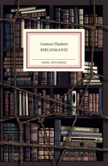 Gustave Flaubert. Bibliomanie.
