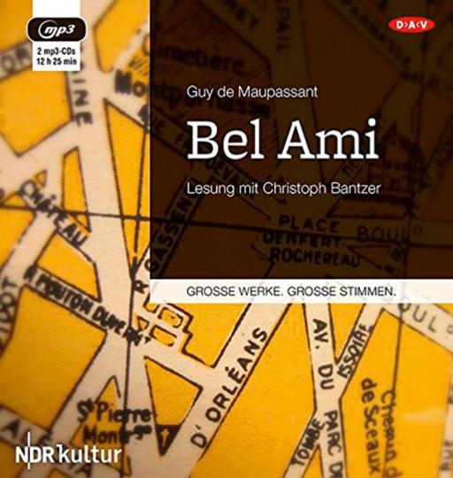 Guy de Maupassant. Bel Ami. Hörbuch. 2 CDs.
