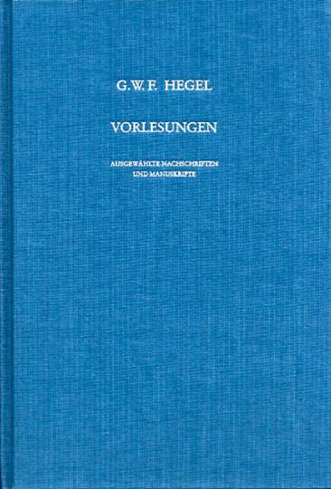 G. W. F. Hegel. Vorlesungen. Ausgewählte Nachschriften und Manuskripte. Vorlesungen über Naturrecht und Staatswissenschaft (1817/18) V 1.