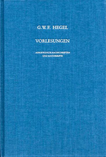 G. W. F. Hegel. Vorlesungen. Ausgewählte Nachschriften und Manuskripte. Vorlesungen über die Logik und Metaphysik (1817). V 11.