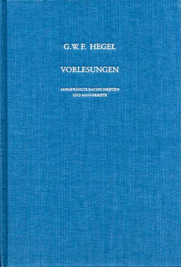 G. W. F. Hegel. Vorlesungen. Ausgewählte Nachschriften und Manuskripte. Vorlesungen zur Geschichte der Philosophie. Einleitung in die Orientalische Philosophie V 6.