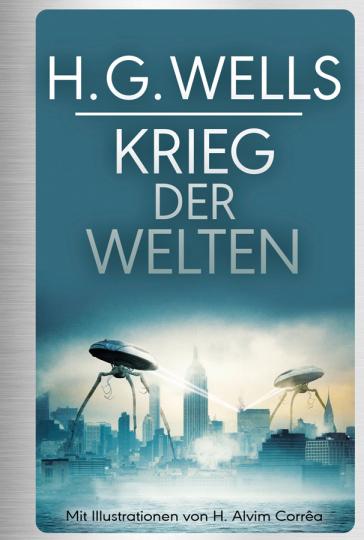 H.G. Wells. Krieg der Welten. Illustrierte Ausgabe.