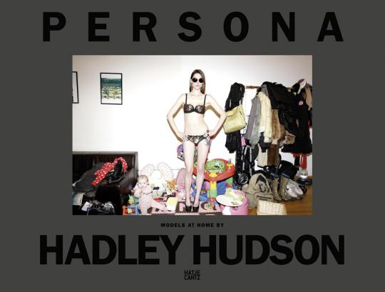 Hadley Hudson. Persona. Models at Home.