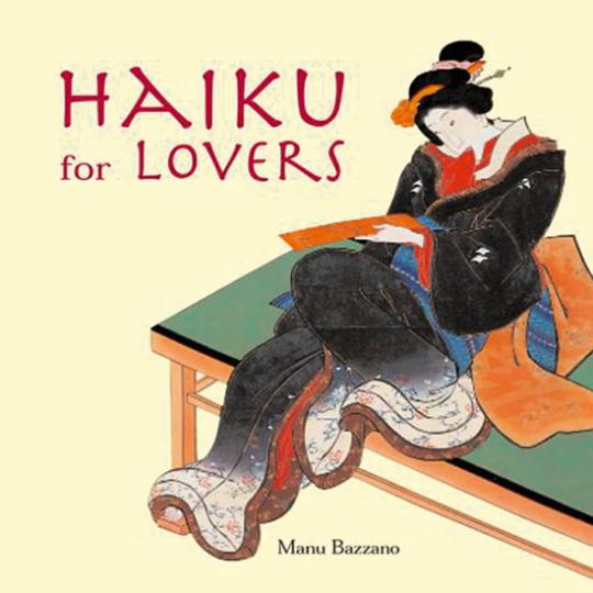 Haiku for Lovers. Haiku für Liebende.