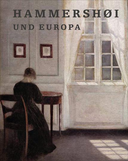 Hammershoi und Europa.