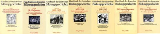 Handbuch der deutschen Bildungsgeschichte. 7 Bände