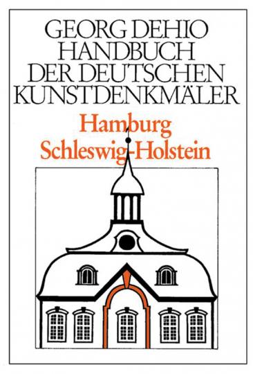 Handbuch der deutschen Kunstdenkmäler. Hamburg. Schleswig-Holstein.