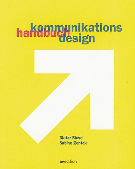 Handbuch Kommunikationsdesign.