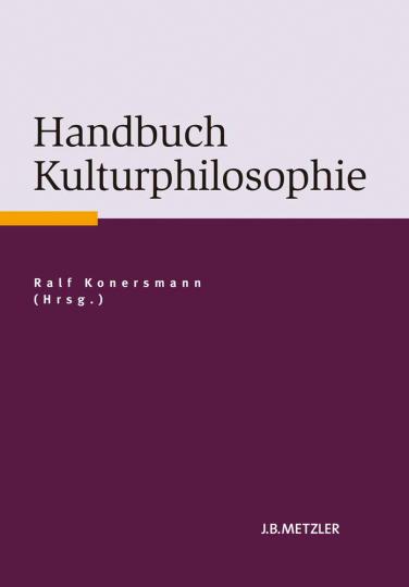 Handbuch Kulturphilosophie.
