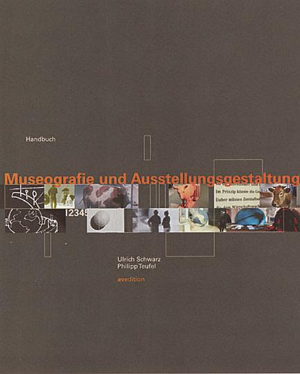 Handbuch Museografie und Ausstellungsgestaltung.