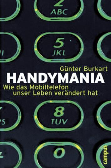 Handymania - Wie das Mobiltelefon unser Leben verändert hat