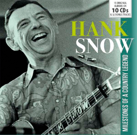 Hank Snow. Milestones Of A Country Legend. 10 CDs.