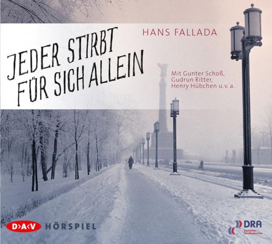 Hans Fallada. Jeder stirbt für sich allein. 2 CDs.