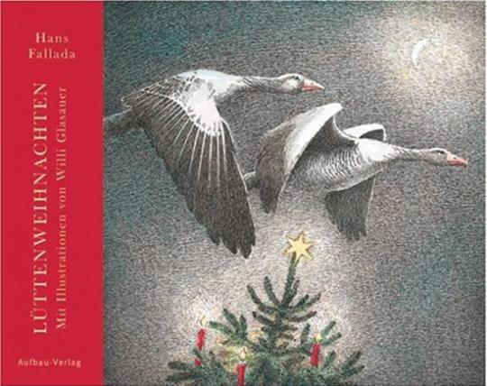Hans Fallada. Lüttenweihnachten. Illustrationen von Willi Glasauer.