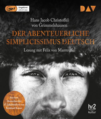 Hans Jacob Christoffel von Grimmelshausen. Der abenteuerliche Simplicissimus. 2 mp3-CDs.