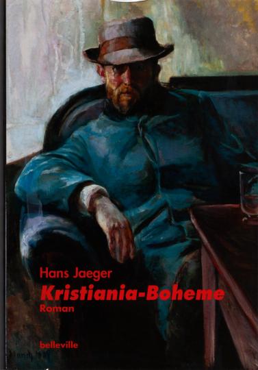 Hans Jaeger. Kristiania-Boheme. Roman.