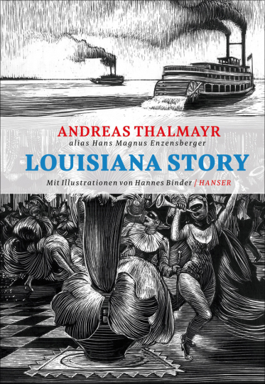 Hans Magnus Enzensberger. Louisiana Story.