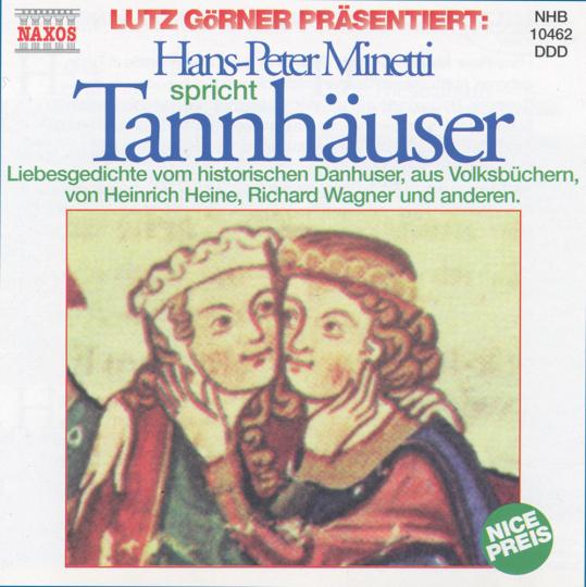 Hans-Peter Minetti liest »Tannhäuser«. CD.