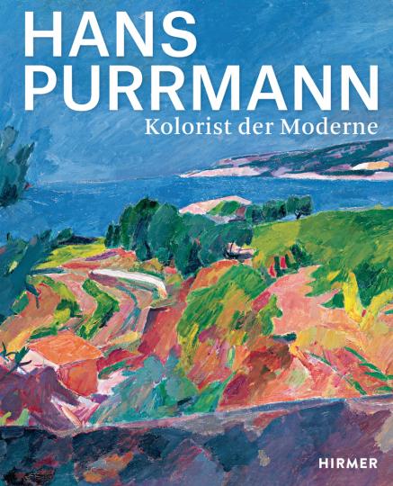 Hans Purrmann. Kolorist der Moderne.