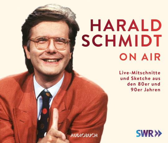 Harald Schmidt on air. Live-Mitschnitte und Sketche aus den 80er und 90er Jahren. CD.