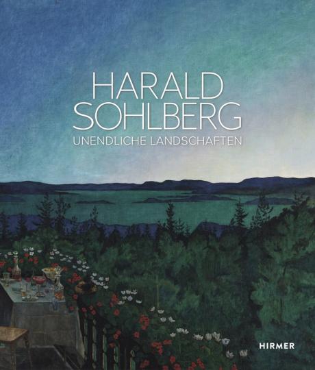 Harald Sohlberg. Unendliche Landschaften.