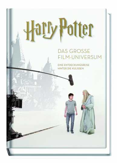 Harry Potter. Das große Filmuniversum. Erweiterte und überarbeitete Neuauflage.
