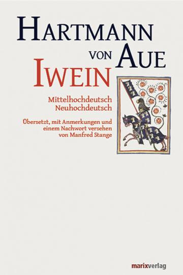Hartmann von Aue. Iwein. Mittelhochdeutsch, Neuhochdeutsch.