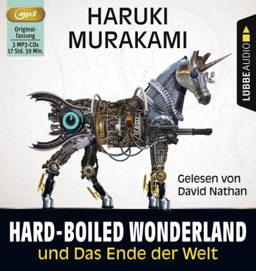 Haruki Murakami. Hard-boiled Wonderland und Das Ende der Welt. 3 mp3-CDs.